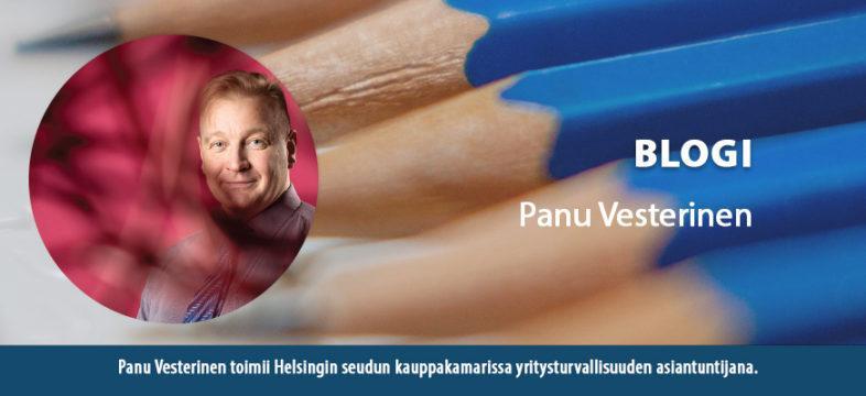 Blogi Panu Vesterinen, yritysturvallisuuden asiantuntija Helsingin seudun kauppakamarissa.