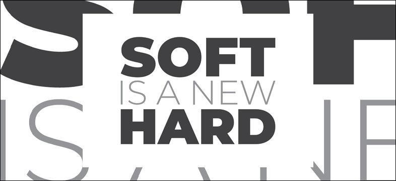 Soft is a new hard -kuva.